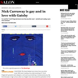 Nick Carraway is gay and in love with Gatsby