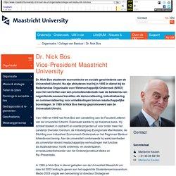 Dr. Nick Bos - Over de UM - Maastricht University