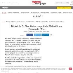 Nickel: la SLN entérine un prêt de 200 millions d'euros de l'Etat