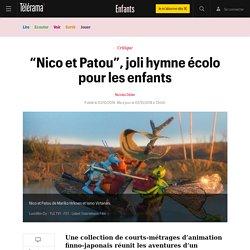 """""""Nico et Patou"""", joli hymne écolo pour les enfants - Enfants"""