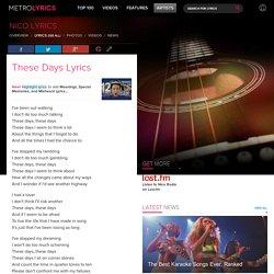 Nico - These Days Lyrics