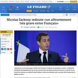 Nicolas Sarkozy redoute «un affrontement très grave entre Français»