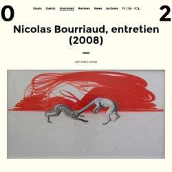 Entretien avec Nicolas Bourriaud