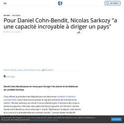 """Pour Daniel Cohn-Bendit, Nicolas Sarkozy """"a une capacité incroyable à diriger un pays"""""""