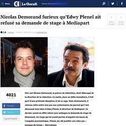 Nicolas Demorand furieux qu'Edwy Plenel ait refusé sa demande de stage à Mediapart