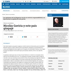 Nicolás Gaviria y este país güepajé