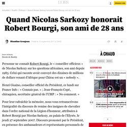 Quand Nicolas Sarkozy honorait Robert Bourgi, son ami de 28 ans - 13 septembre 2011