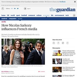How Nicolas Sarkozy influences French media