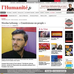 Nicolas Lebourg : « Construisons un peuple