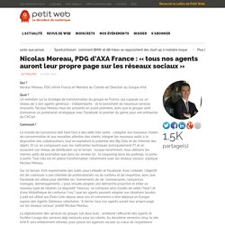 Nicolas Moreau, PDG d'AXA France : «tous nos agents auront leur propre page sur les réseaux sociaux»