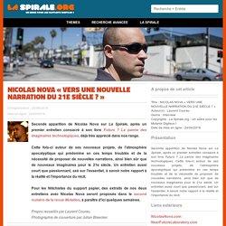 NICOLAS NOVA «VERS UNE NOUVELLE NARRATION DU 21E SIÈCLE ? »