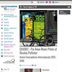 QUEBEC - Par Anne-Marie Pilote et Nicolas Pelletier