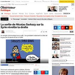 La sortie de Nicolas Sarkozy sur la Syrie réveille la droite