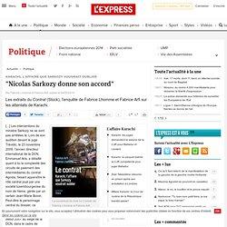 """""""Nicolas SArkozy donne son accord"""""""