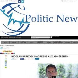 Nicolas Sarkozy s'adresse aux adhérents