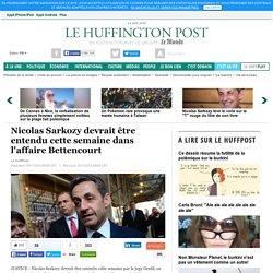 Nicolas Sarkozy devrait être entendu cette semaine dans l'affaire Bettencourt