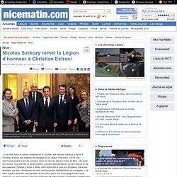 Nicolas Sarkozy remet la Légion d'honneur à Christian Estrosi