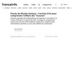 """Procès de Nicolas Sarkozy: l'article à lire pour comprendre l'affaire des """"écoutes"""""""