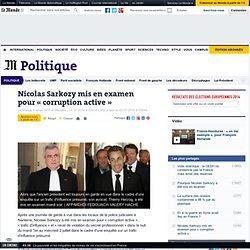Nicolas Sarkozy mis en examen pour «corruption active»
