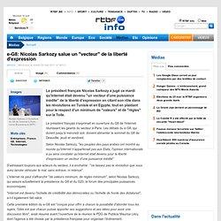 "e-G8: Nicolas Sarkozy salue un ""vecteur"" de la liberté d'expression"
