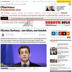 Nicolas Sarkozy : son bilan, son boulet - Le bilan de Sarkozy