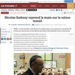 Conjoncture : Sarkozy reprend la main sur la valeur travail