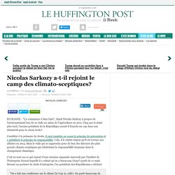 Nicolas Sarkozy a-t-il rejoint le camp des climato-sceptiques?