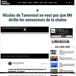 Nicolas de Tavernost ne veut pas que M6 étrille les annonceurs de la chaîne