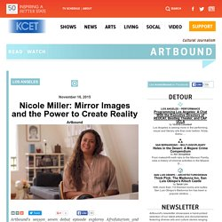 Nicole Miller: Mirror Images and the Power to Create Reality