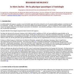 Basarab Nicolescu : Le tiers inclus - De la physique quantique à l'ontologie