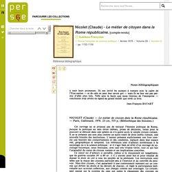 Nicolet (Claude) - Le métier de citoyen dans la Rome républicaine.