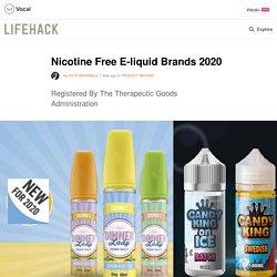 Nicotine Free E-liquid Brands 2020