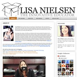 Lisa Nielsen: The Innovative Educator: ABOUT