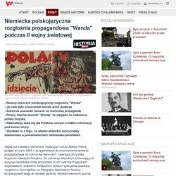 Niemiecka polskojęzyczna rozgłośnia propagandowa ''Wanda'' podczas II wojny światowej - Grupa Wirtualna Polska