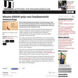 Nieuwe KNAW-prijs voor fundamentele wetenschap