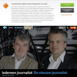 De nieuwe journalist - Iedereen journalist