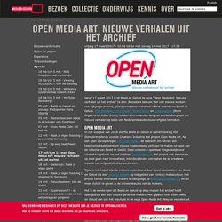 Open Media Art: Nieuwe verhalen uit het archief