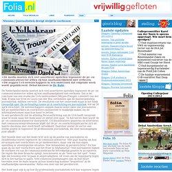 Folia: Journalistiek dreigt strijd te verliezen