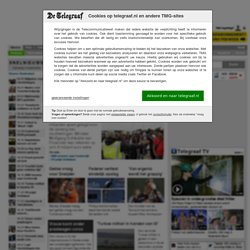 Telegraaf.nl - Nieuws, Sport, Financiën en Showbizz