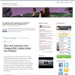 Zo kwam het nieuws over Bin Ladens dood de wereld in : Heleen van Lier