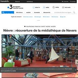 Nièvre : réouverture de la médiathèque de Nevers