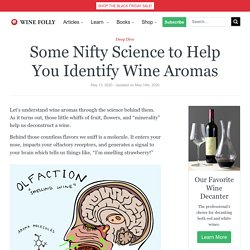 Some Nifty Science to Help You Identify Wine Aromas