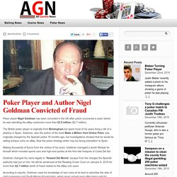 Nigel Goldman Convicted of Fraud