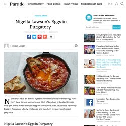 Nigella Lawson's Eggs in Purgatory