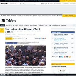 Nigeria : leur crime, être filles et aller à l'école