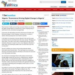 Nigeria: 'Ecommerce Driving Digital Change in Nigeria'