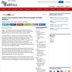 Nigeria: Govt Initiates Online Records Update of Public Workers