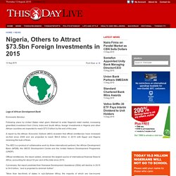 Nigeria, Others to Attract $73.5bn Foreign Investments in 2015, Articles