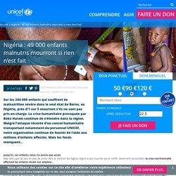 Nigéria : 49 000 enfants malnutris mourront si rien n'est fait