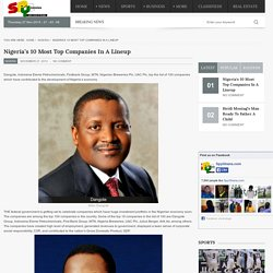 Nigeria's 10 Most Top Companies In A Lineup -